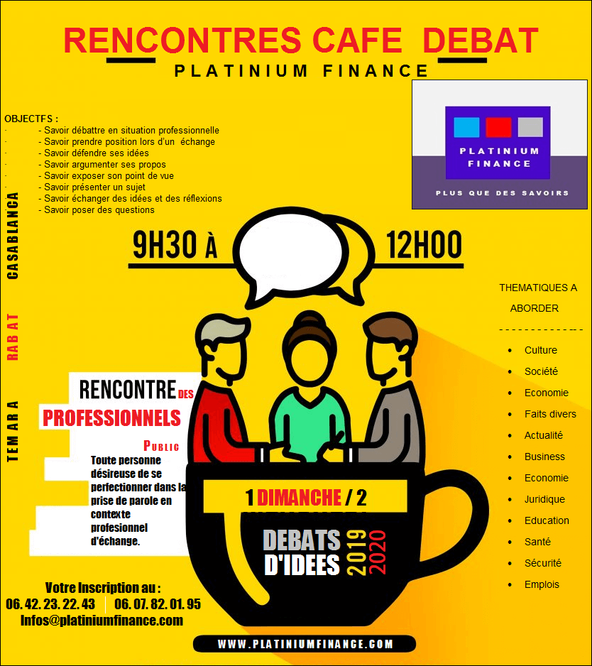 RENCONTRES CAFE  DEBAT – DE  PLATINIUM FINANCE