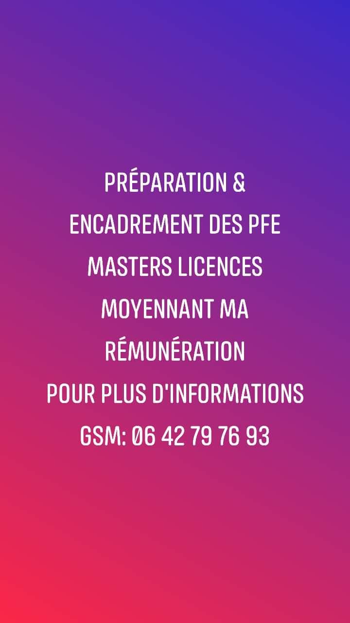 Projets de Fin d' Etudes Masters Licences Préparation Réalisation & Encadrement